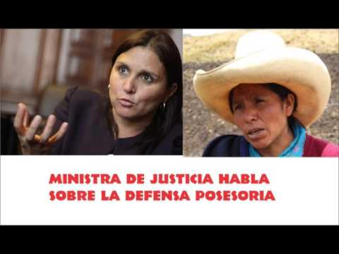 Embedded thumbnail for Ministra de Justicia habla sobre Defensa Posesoria (caso Máxima Acuña)