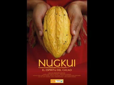 Embedded thumbnail for Nugkui. Espíritu del cacao